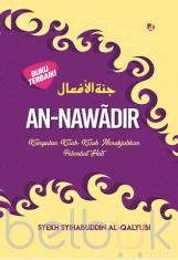 An-Nawadir: Kumpulan Kisah-Kisah Menakjubkan Pelembut Hati