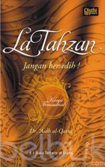 La Tahzan: Jangan Bersedih! (Hard Cover)