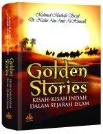 Golden Stories: Kisah-kisah Indah dalam Sejarah Islam