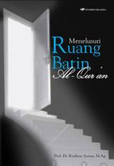 Menelusuri Ruang Batin Al-Quran