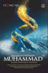 Muhammad: Sang Pewaris Hujan
