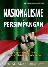 Nasionalisme di Persimpangan: Pergumulan NU dan Paham Kebangsaan Indonesia