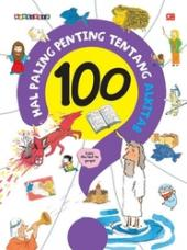 100 Hal Paling Penting Tentang Alkitab