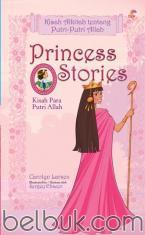 Princess Stories: Kisah Alkitab tentang Putri-Putri Allah