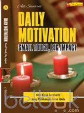 Daily Motivation: Small Touch, Big Impact