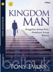Kingdom Man: Panggilan Setiap Pria, Dambaan Setiap Wanita