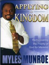 Applying the Kingdom: Rediscovering Priority of God Mankind