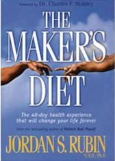 The Maker's Diet: The 40-Day Helath Experience That Will Change Your Life Forever