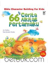 Bible Character Building for Kids: 66 Cerita Alkitab Pertamaku