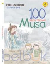 100 Cerita Tentang Musa