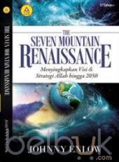 The Seven Mountain Renaissance: Menyingkapkan Visi Dan Strategi Allah Hingga 2050