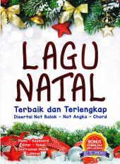 Lagu Natal Terbaik dan Terlengkap: Disertai Not Balok, Not Angka, Chord