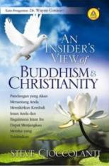 An Insider's View of Buddhism & Christianity
