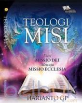 Teologi Misi: Dari Missio Dei Menuju Missio Ecclesia