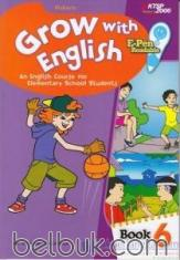 Grow with English: An English Course for Elementary School Students (KTSP 2006) (Book 6)