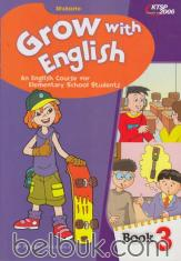 Grow with English: An English Course for Elementary School Students (KTSP 2006) (Book 3)