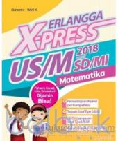 Erlangga X-Press US/M SD/MI Matematika 2018