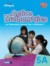 Active Mathematics for Elementary School Year 5 Semester 1 (KTSP 2006) (Jilid 5A)