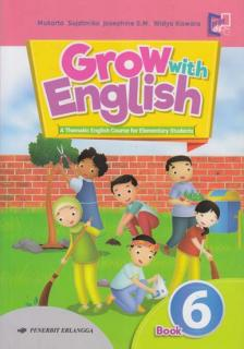 Grow with English: A Thematic English Course for Elementary Students (Book 6)