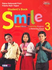 SMILE: Smart Move in Learning English for Elementary School Third Grade (KTSP 2006) (Jilid 3)