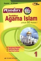 ... Buku Soal: Mandiri Pendidikan Agama Islam untuk SD Kelas I (Jilid 1
