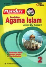 Mandiri Pendidikan Agama Islam Untuk Sd Kelas Ii Ktsp Jilid 2 Suyanto Belbuk Com
