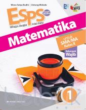 ESPS Matematika untuk SMA/MA Kelas X (Kurikulum 2013) (Jilid 1)