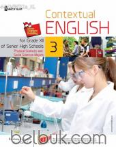 Contextual English for Grade XII of Senior High Schools (Physical and Social Sciences Majors) (KTSP) (Jilid 3)