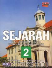 Sejarah untuk SMA dan MA Kelas XI (Program IPS) (KTSP 2006) (Jilid 2)