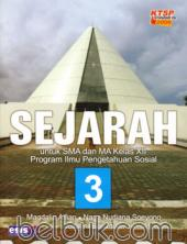 Sejarah untu SMA dan MA Kelas XII (Program IPS) (KTSP 2006) (Jilid 3)