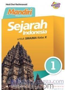 Kunci Jawaban Buku Mandiri Sejarah Indonesia Kelas 10 Kurikulum 2013 Ilmu Soal