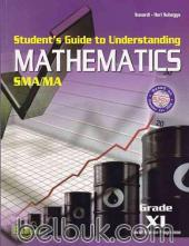 Student's Guide to Understanding Mathematics SMA/MA (Grade XI Social Science Programme)