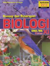 Konsep dan Penerapan Biologi SMA/MA Kelas XI (Kurikulum 2013) (Peminatan)