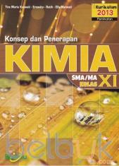 Konsep dan Penerapan Kimia SMA/MA Kelas XI (Kurikulum 2013) (Peminatan)