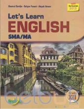Let's Learn English SMA/MA Grade XII (Kurikulum 2013)