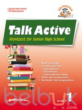 Talk Active: Worktext for Senior High School Grade X (Kurikulum 2013) (Jilid 1)