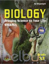 Biology: Bringing Science to Your Life SMA/MA Grade XI