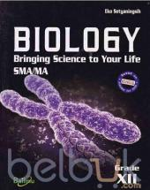 Biology: Bringing Science to Your Life SMA/MA Grade XII