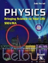 Physics: Bringing Science to Your Life SMA/MA Grade X