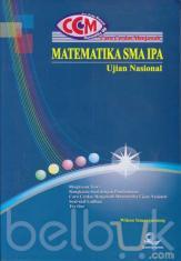 Cara Cerdas Menjawab Matematika SMA IPA Ujian Nasional (CCM Matematika)