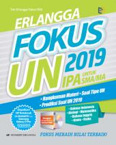Erlangga Fokus UN SMA/MA IPA 2019