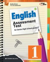 English Assessment Test for Senior High School Grade X (Jilid 1)