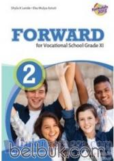 Forward for Vocational School Grade XI (Kurikulum 2013) (Jilid 2)