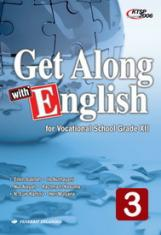 Get Along With English for Vocational School Grade XII (Jilid 3)