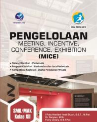 Pengelolaan Meeting, Incentive, Conference, Exhibition (MICE) (SMK/MAK Kelas XII)