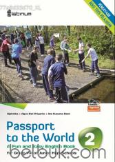 Passport to the World: A Fun and Easy English Book for Grade VIII of Junior High Schools (Kurikulum 2013) (Jilid 2)