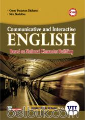 Communicative and Interactive English: Based on National Character Building (KTSP) (for Junior High School Grade VII)