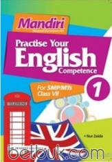 Mandiri: Practise Your English Competence for SMP/MTs Class VII (KTSP) (Jilid 1)