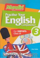 Mandiri: Practise Your English Competence for SMP/MTs Class IX (KTSP) (Jilid 3)