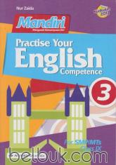 Mandiri: Practise Your English Competence for SMP/MTs Class IX (Kurikulum 2013) (Jilid 3)